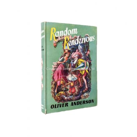 Random Rendezvous by Oliver Anderson First Edition Arthur Barker 1955